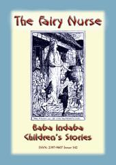 THE FAIRY NURSE - A Celtic Fairy tale: Baba Indaba Children's Stories - Issue 142
