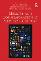 Memory and Commemoration in Medieval Culture PDF