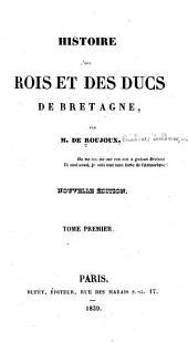 Histoire des rois et des ducs de Bretagne: Volume1