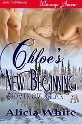 Chloe's New Beginning [Novikov Clan 1]