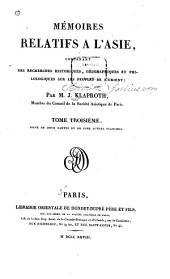 Mémoires relatifs a l'Asie: contenant des recherches historiques, géographiques et philologiques sur les peuples de l'Orient, Volume3
