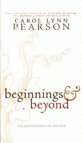 Beginnings and Beyond