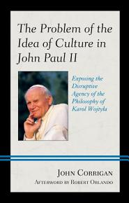 The Problem of the Idea of Culture in John Paul II PDF