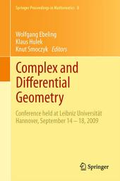Complex and Differential Geometry: Conference held at Leibniz Universität Hannover, September 14 – 18, 2009