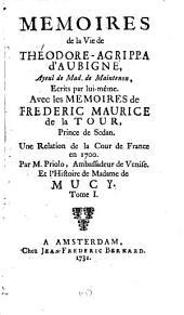 Memoires de la vie de Théodore-Agrippa d'Aubigné: ayeul de mad. de Maintenon