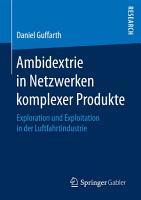 Ambidextrie in Netzwerken komplexer Produkte PDF