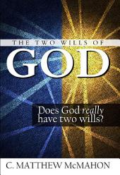 The Two Wills of God