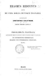 Erasmus redivivus, sive de Curia Romana hucusque insanabili. Progr., Univ. Fridericiana Halensis