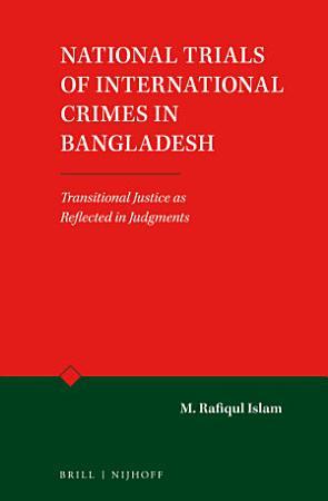 National Trials of International Crimes in Bangladesh PDF