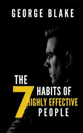 Analysis And Summary : The 7 Habits of Highly Effective Peopleà