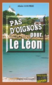 Pas d'oignons pour le Léon: Un polar surprenant !