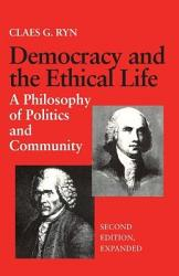 Democracy and the Ethical Life