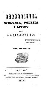 Wspomnienia Wołynia, Polesia i Litwy
