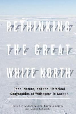 Rethinking the Great White North PDF