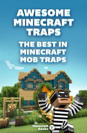 Awesome Minecraft Traps – The Best in Minecraft Mob Traps