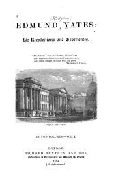 Edmund Yates: His Recollections and Experiences, Volume 2