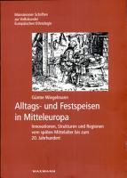 Alltags  und Festspeisen in Mitteleuropa PDF