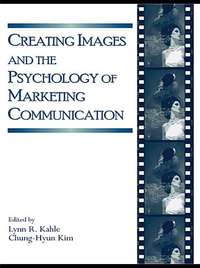Creating Images and the Psychology of Marketing Communication PDF