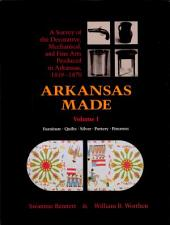 Arkansas Made: Furniture, quilts, silver, pottery, firearms