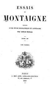 Essais: précédés d'une étude biographique et littéraire, Volumes1à2