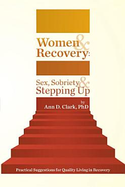 Women   Recovery  Sex  Sobriety    Stepping Up PDF