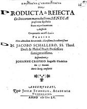 Proēgmena kai apoproēgmena, sive producta et reiecta, ex Stoicorum manuductione, Senecae praesertim epistolis, eruta et examinata