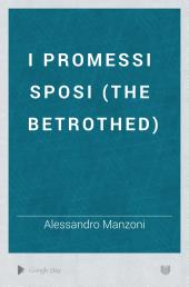 I Promessi Sposi (The Betrothed)