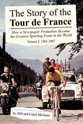 The Story of the Tour de France: 1965-2007, Volume 2