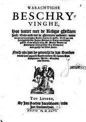 Warachtighe beschryvinghe, hoe dattet met de religie ghestaen heeft: ende oock met de ghemeyne welvaert, onder den grootmachtighen Keyser Carolo de vijfste, Volume 1