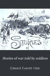 Stories of War Told by Soldiers