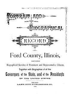 Portrait and Biographical Record of Ford County  Illinois Book