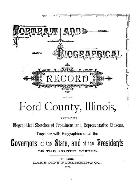 Portrait and Biographical Record of Ford County, Illinois
