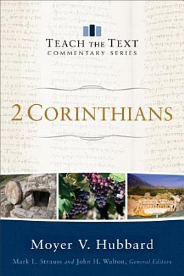 2 Corinthians  Teach the Text Commentary Series  PDF