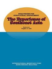 Strategies for Structural Adjustment: The Experience of Southeast Asia, papers presented at a seminar held in Kuala Lumpur, Malaysia, June 28-July 1, 1989