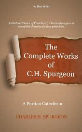 The Complete Works of C. H. Spurgeon, Volume 65: A Puritan Catechism