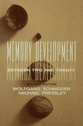Memory Development Between Two and Twenty: Edition 2