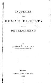 Inquiries Into the Human Faculty & Its Development