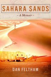 Sahara Sands - A Memoir