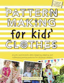 Pattern Making for Kids  Clothes Book