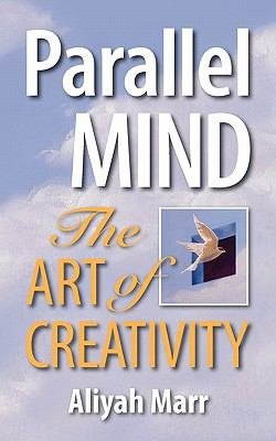 Parallel Mind  the Art of Creativity PDF