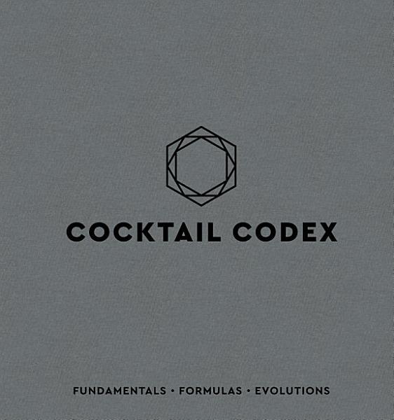 Download Cocktail Codex Book