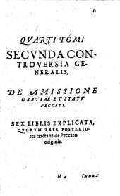 Disputationes De Controversiis Christianae Fidei: Controversia generalis 2, Volume 2; Volume 4