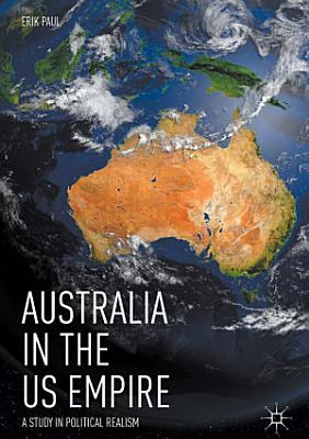 Australia in the US Empire PDF