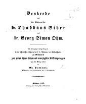 Denkrede auf die Akademiker Dr T. Siber und Dr G. S. Ohm