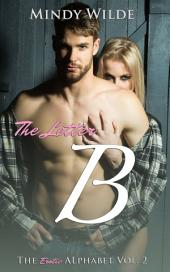 The Letter B (The Erotic Alphabet Vol. 2)