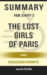 Summary Pam Jenoff S The Lost Girls Of Paris A Novel Book PDF