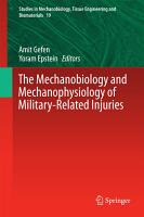 The Mechanobiology and Mechanophysiology of Military Related Injuries PDF
