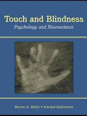 Touch and Blindness: Psychology and Neuroscience
