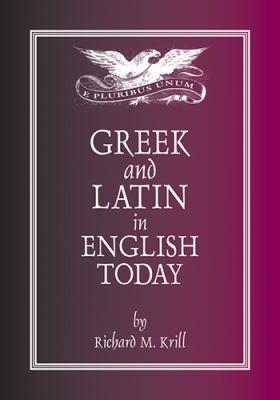 Greek and Latin in English Today PDF
