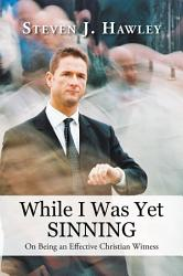While I Was Yet Sinning Book PDF